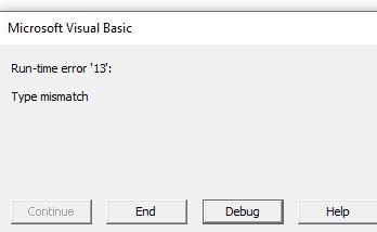 ماهو الحل مع Run Time Error 13 - Type Mismatch تظهر لي عند تنفيذ اي كود